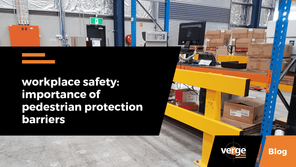 Workplace Safety: Importance of Pedestrian Protection Barriers