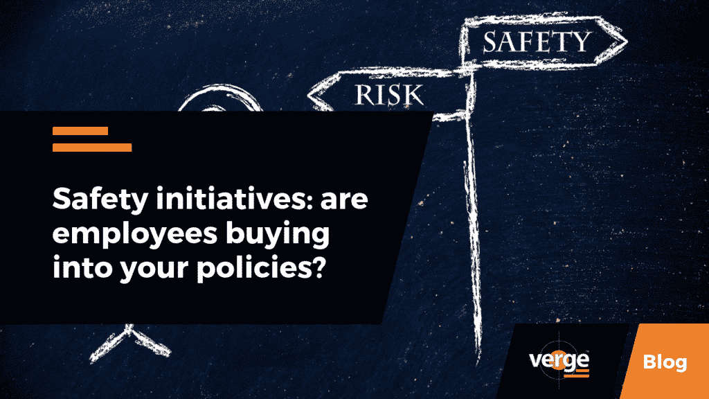 Safety initiatives: are employees buying into your policies?