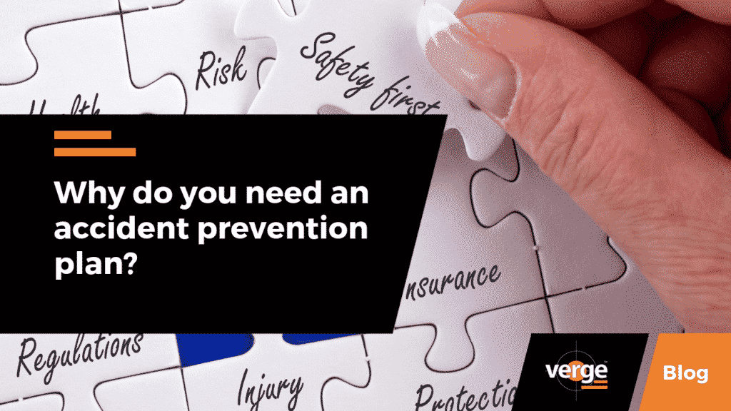 Why Do You Need an Accident Prevention Plan?