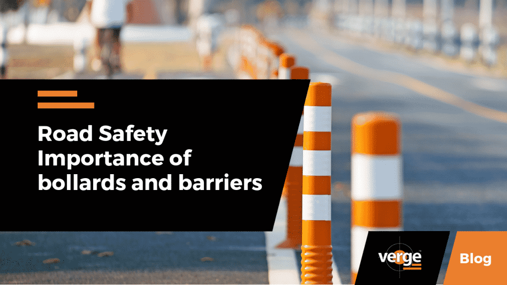 Road safety - Importance of bollards and barriers