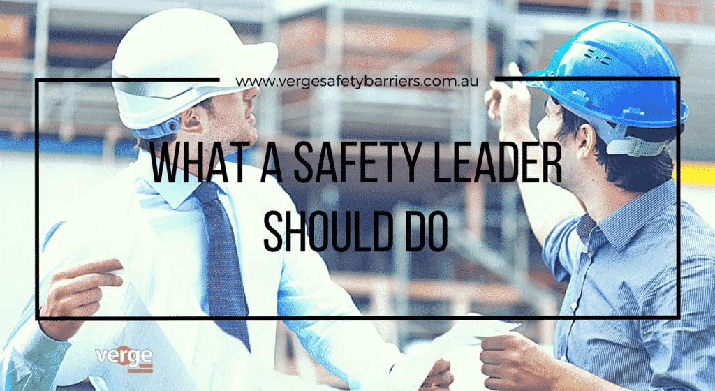 Being a Safety Leader at Work -