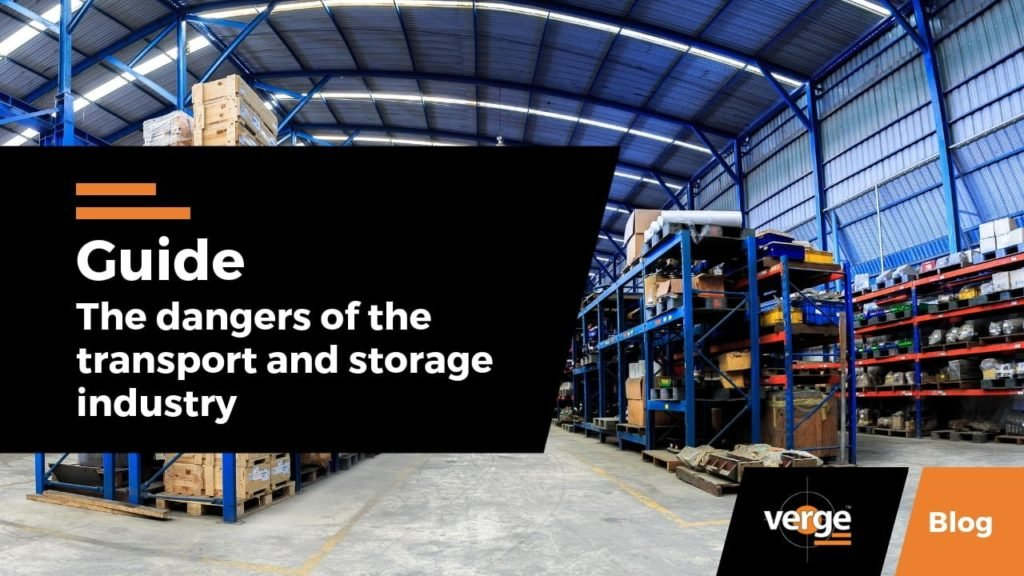 Guide: The Dangers of the Transport & Storage Industry