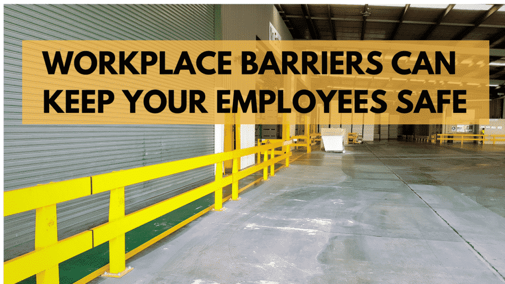 workplace barriers keep employees safe