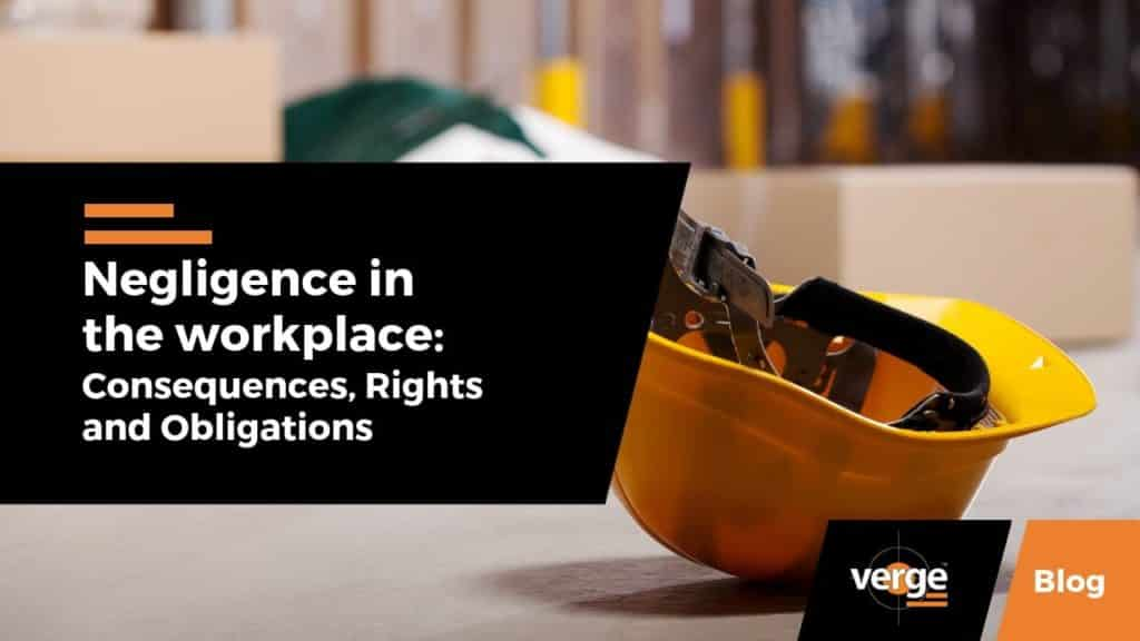 Negligence in the Workplace: Consequences, Rights, and Obligations