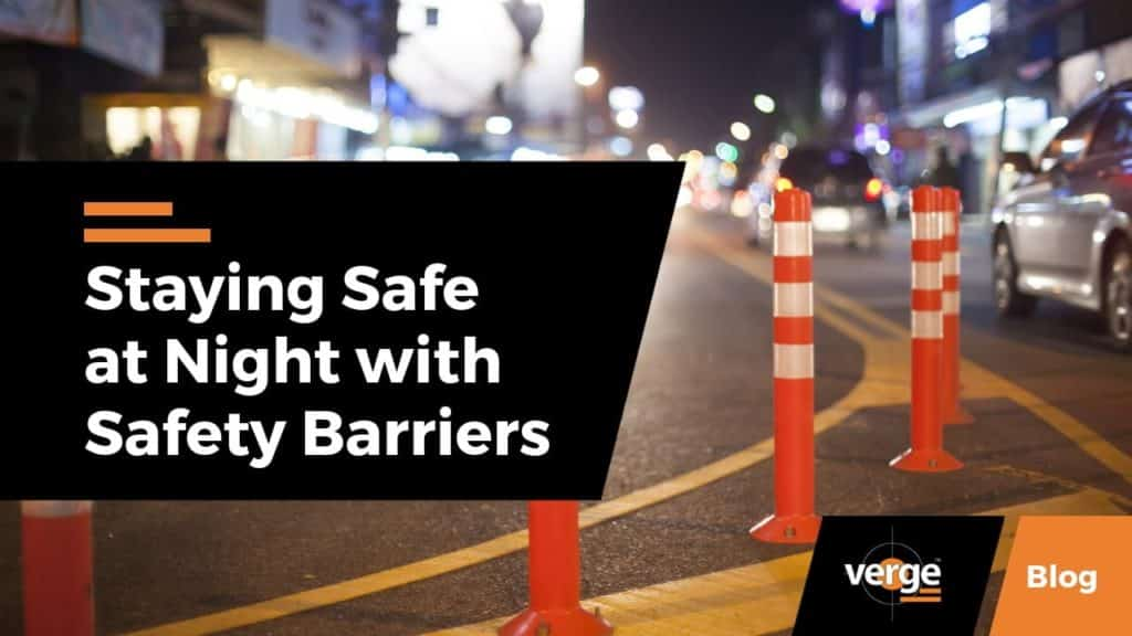 Staying Safe at Night with Safety Barriers