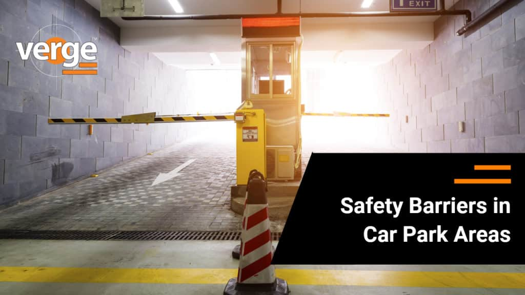 Safety Barriers in Car Park Areas
