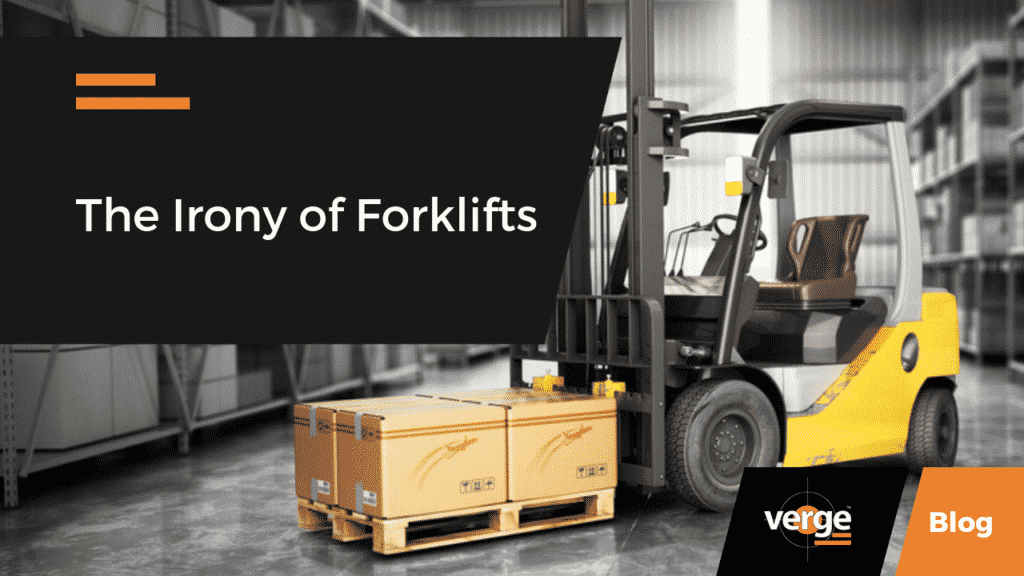 The Irony of Forklifts
