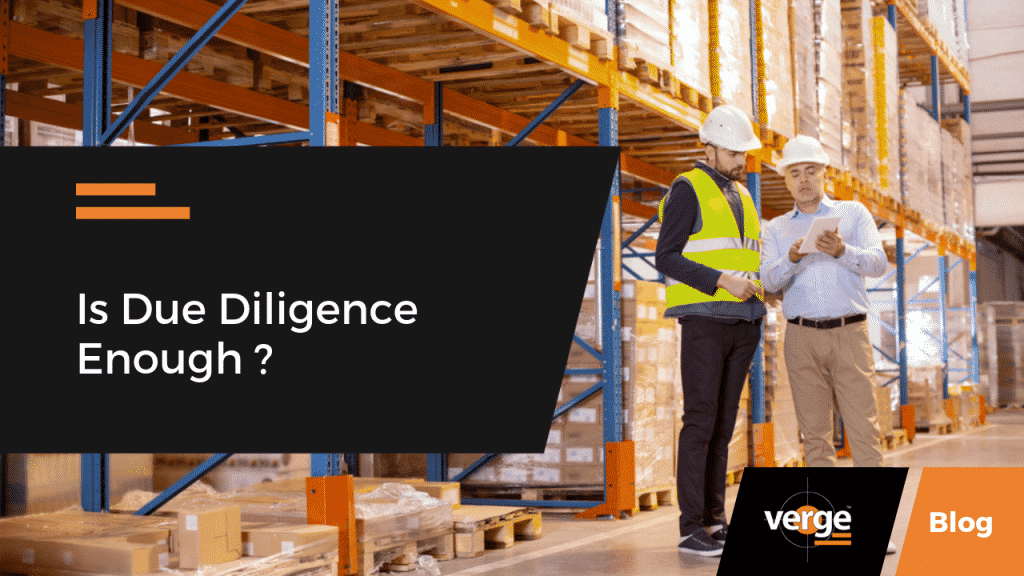 Is Due Diligence Enough ?