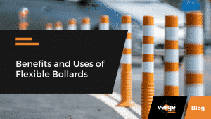 Benefits and Uses of Flexible Bollards