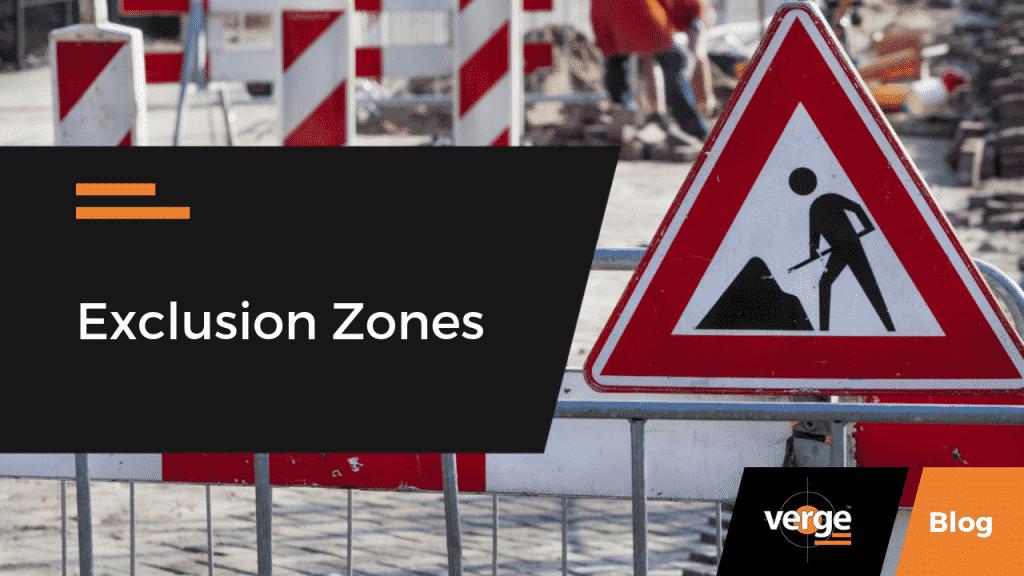 Exclusion Zones