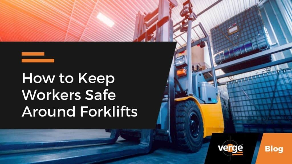 How to Keep Workers Safe Around Forklifts