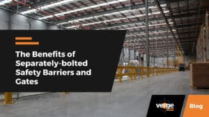 The Benefits of Separately-bolted Safety Barriers and Gates