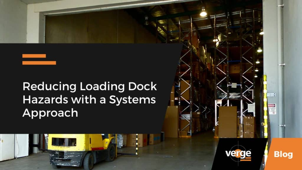 reducing loading dock hazards using systems approach