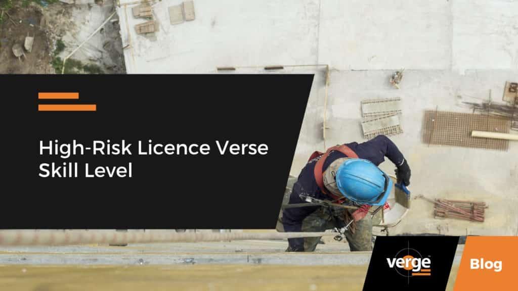 High-Risk Licence Verse Skill Level