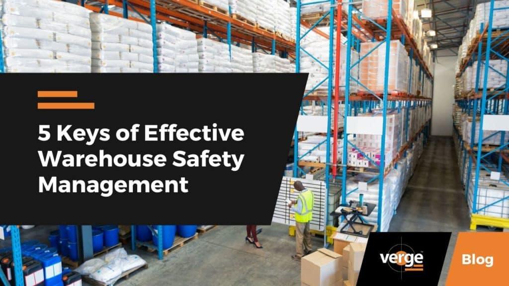 5 Keys of Effective Warehouse Safety Management