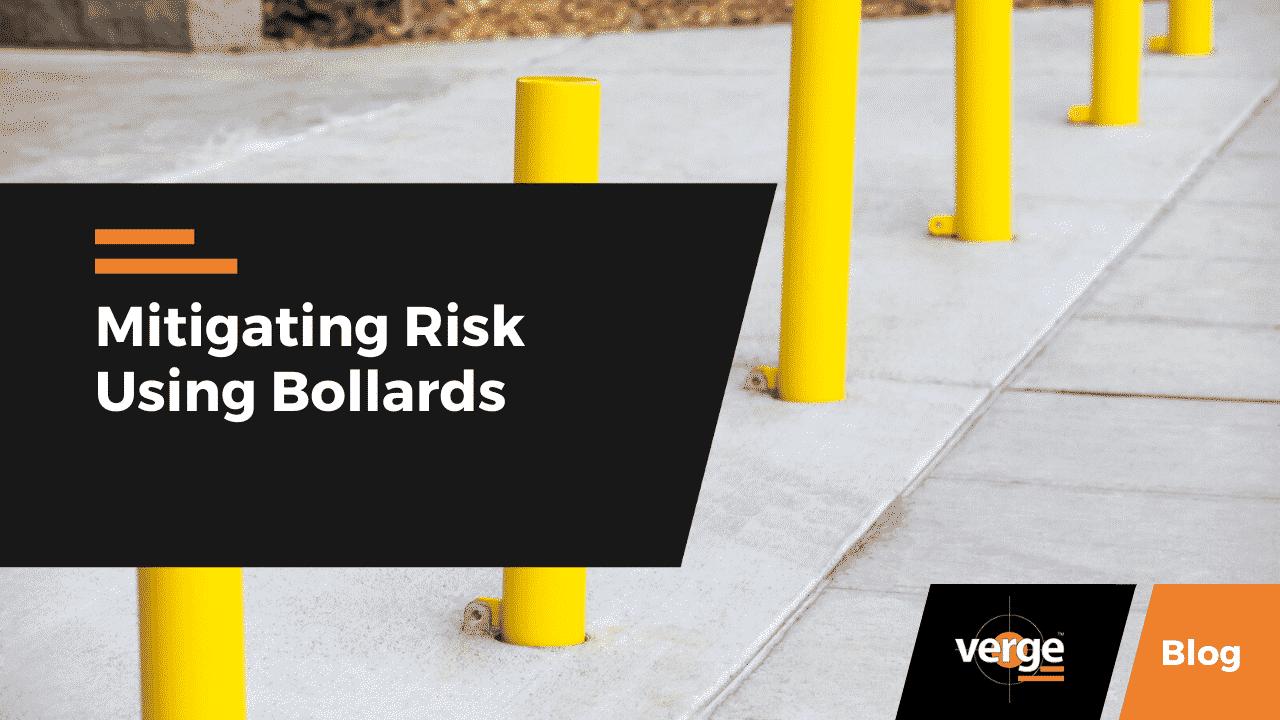 Mitigating Risk Using Bollards