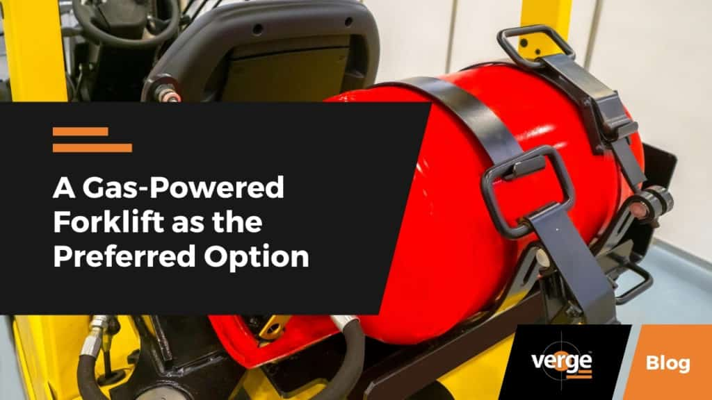 A Gas-Powered Forklift as the Preferred Option