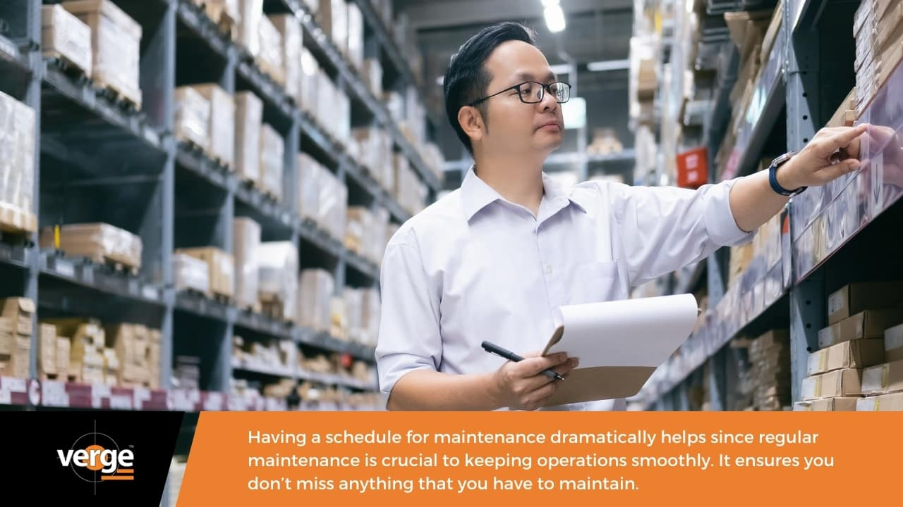 Warehouse Maintenance - Have a regular maintenance schedule.