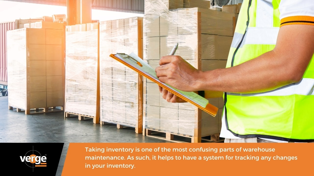 Warehouse Maintenance - Have a system for tracking your inventory